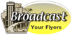 BroadcastYourFlyers.com